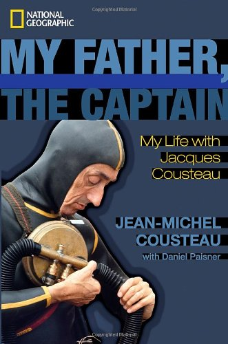 My Father, the Captain: My Life With Jacques Cousteau ebook