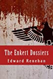 The Enkert Dossiers