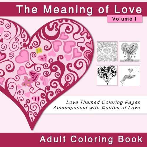 The Meaning of Love Adult Coloring Book