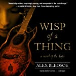 Wisp of a Thing: A Novel of the Tufa, Book 2 | Alex Bledsoe