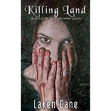 Killing Land (Rune Alexander Book 8)