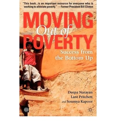 Read Online [(Moving Out of Poverty: v. 2: Success from the Bottom Up )] [Author: Deepa Narayan] [Mar-2009] ebook