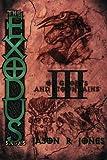 The Exodus Sagas, Jason Jones, 1475154925