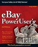 EBay PowerUser's Bible, Greg Holden, 0470124679