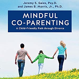 Mindful Co-Parenting Audiobook