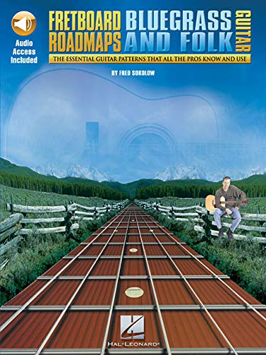 Fretboard Roadmaps - Bluegrass and Folk Guitar: The Essential Guitar Patterns That All the Pros Know and Use - Hal Leonard Fretboard Road Maps