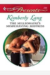 The Millionaire's Misbehaving Mistress (Kept for His Pleasure) Kindle Edition