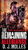 The Remaining: Allegiance by D. J. Molles (2015-02-24)