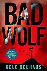 Bad Wolf: A Novel (Pia Kirchhoff and Oliver von Bodenstein) by Neuhaus, Nele (2014) Hardcover