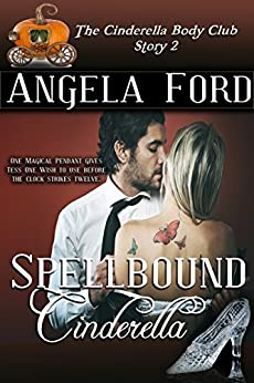 Spellbound Cinderella (The Cinderella Body Club Book 2) by [Ford, Angela]