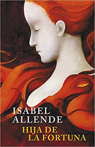 Hija de la fortuna (EXITOS): Amazon.es: Isabel Allende: Libros