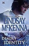 Deadly Identity, Lindsay McKenna, 0373774745