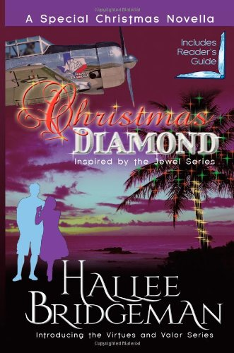 Download Christmas Diamond, a Novella: Inspired by the Jewel Series and introducing the Virtues and Valor series (Volume 1) ebook