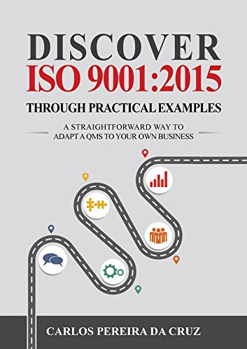Amazon discover iso 90012015 through practical examples a discover iso 90012015 through practical examples a straightforward way to adapt a qms fandeluxe Image collections