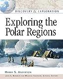 Exploring the Polar Regions, Harry S. Anderson, 081605259X