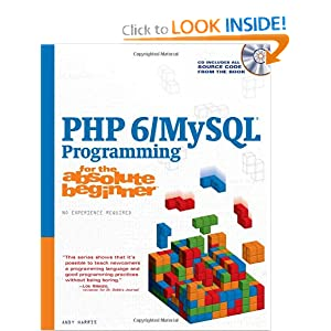 PHP 5 / MySQL Programming for the Absolute Beginner Andy Harris