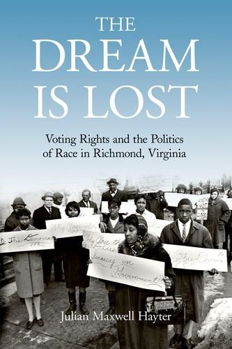 The Speculation Is Lost: Voting Rights and the Politics of Race in Richmond, Virginia (Civil Rights and Struggle)