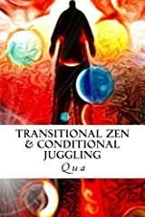 Transitional Zen & Conditional Juggling Paperback