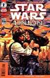 Star Wars: Union #1 The Wedding of Luke Skywalker and Mara Jade