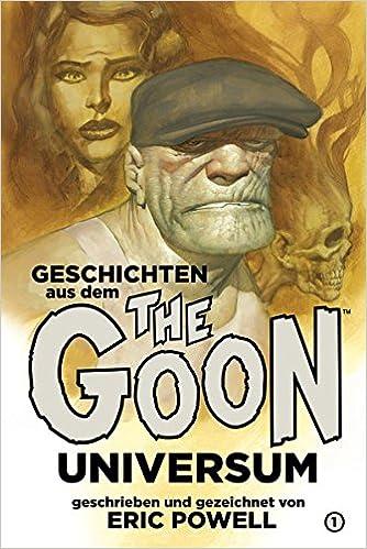 Eric Powell - Geschichten aus dem The-Goon-Universum 1
