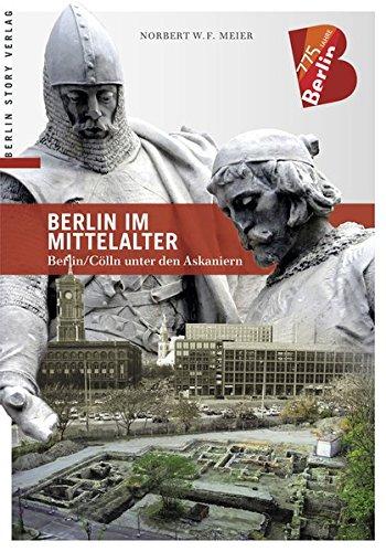 Berlin im Mittelalter: Berlin/Cölln unter den Askaniern