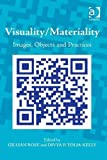 Visuality/Materiality : Images, Objects and Practices, Wright, Irene A., 1409412237