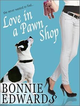 Love in a Pawn Shop by [Edwards, Bonnie]
