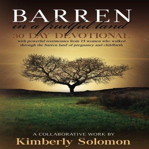Barren In a Fruitful Land