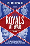 Royals at War: The Untold Story of Harry and