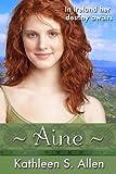 Aine: Volume 1