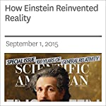 How Einstein Reinvented Reality | Walter Isaacson