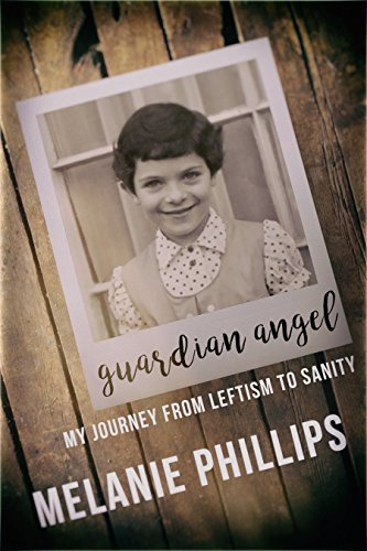 Guardians Of Angels (Guardian Angel: My Journey from Leftism to Sanity)