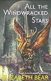 All the Windwracked Stars (Sci Fi Essential Books)