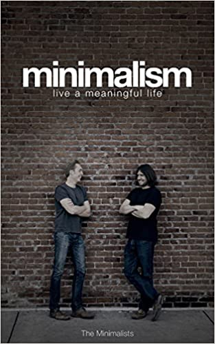 Minimalism: Live a Meaningful Life ISBN-13 9780615648224