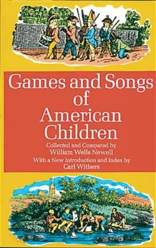 Games And Songs Of American Children  Dover Children's Activity Books