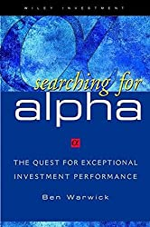 Searching for ALPHA: The Quest for Exceptional Investment Performance