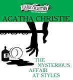 The Mysterious Affair at Styles (The Classic Collection)