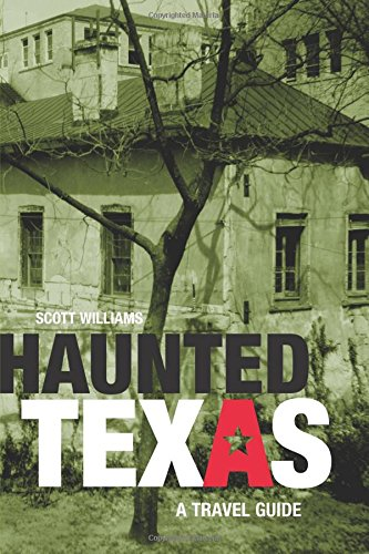 Haunted Texas: A Travel Guide, First Edition ebook