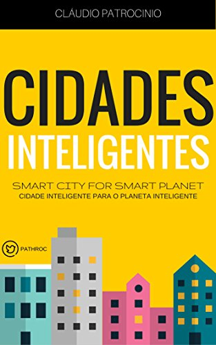 Download PDF CIDADES INTELIGENTES - Smart City for Smart Planet