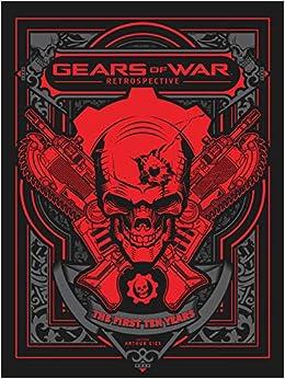 9202635043 Amazon.com  Gears of War  Retrospective (9781772940985)  The Coalition