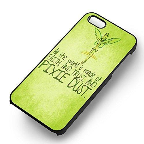 Unique Tinkerbell Quote pour Coque Iphone 5 or Coque Iphone 5S or Coque Iphone 5SE Case (Noir Boîtier en plastique dur) C7U6BN