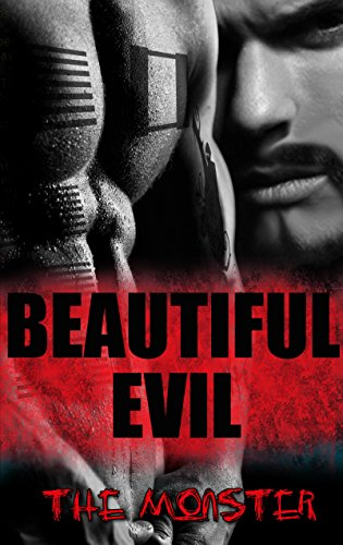 Beautiful Evil: The Monster