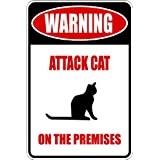 Warning Sign : Attack Cat On Premises - Animal Picture Art - Peel & Stick Vinyl Wall Decal Sticker Size : 8 Inches X 16 Inches - 22 Colors Available