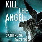 Kill the Angel: Caselli and Torre, Book 2   Sandrone Dazieri