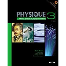 Physique 3: ondes opt. 4e benson: Written by Benson Harris Seguin Marc, 2009 Edition, Publisher: Imprimerie Solisco [Paperback]
