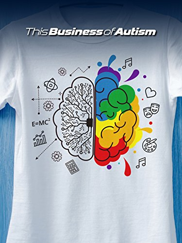 This Business of Autism by