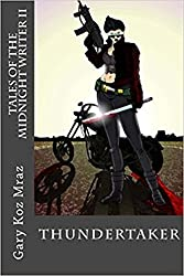 Thundertaker (Tales of the Midnight Writer Book 2)