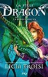 La fille Dragon - tome 2 par Troisi