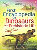 img - for First Encyclopedia of Dinosaurs and Prehistoric Life (Usborne First Encyclopedia) book / textbook / text book