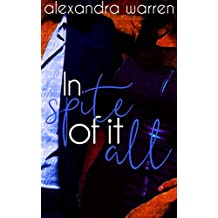 In Spite of it All (The Spite Series Book 2)